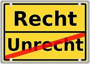Schild mit Aufschrift: Recht und Unrecht